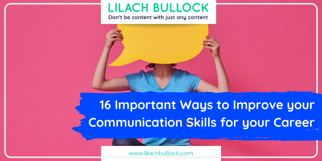 16 Important Ways to Improve your Communication Skills for your Career