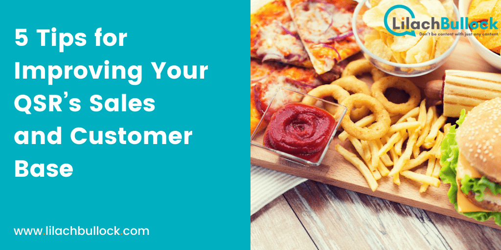 5 Tips for Improving Your QSR's Sales and Customer Base-min