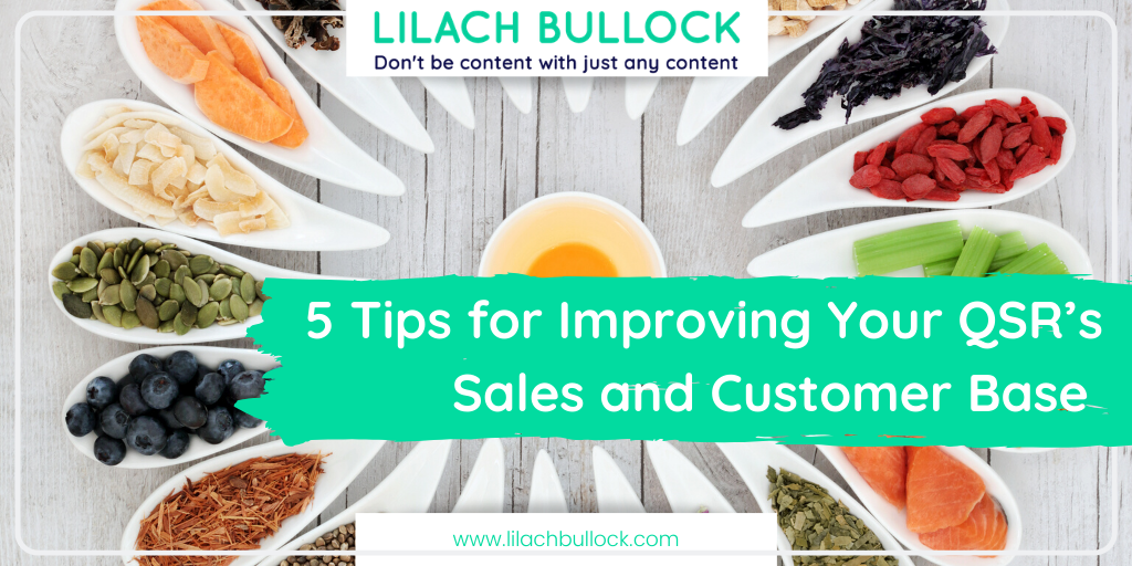 5 Tips for Improving Your QSR's Sales and Customer Base