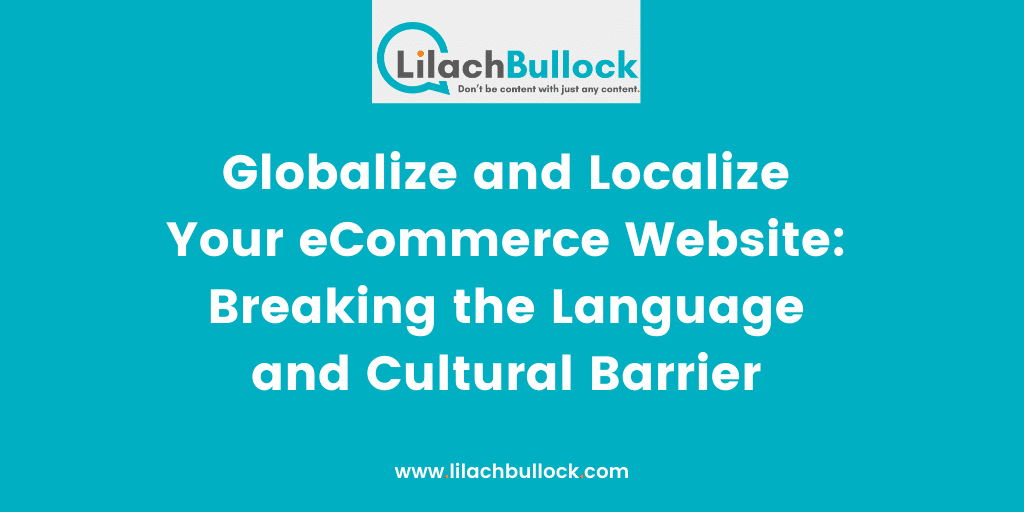 Globalize and Localize Your eCommerce Website Breaking the Language and Cultural Barrier