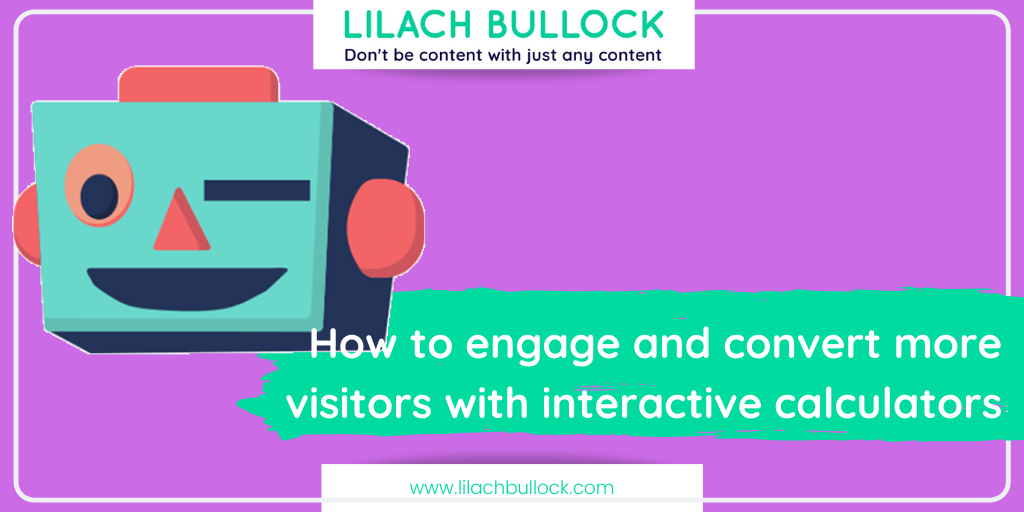[Trending Topic 2020] How to engage and convert more visitors with interactive calculators