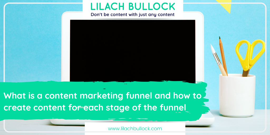 What is a content marketing funnel and how to create content for each stage of the funnel