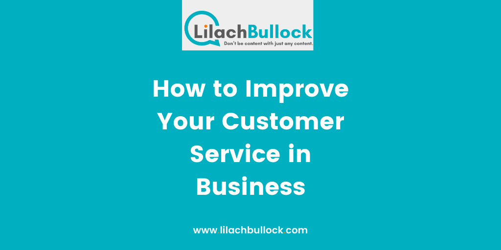 How to Improve Your Customer Service in Business