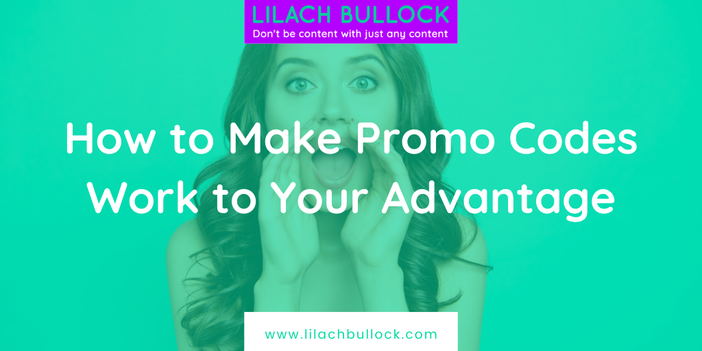 How to Make Promo Codes Work to Your Advantage
