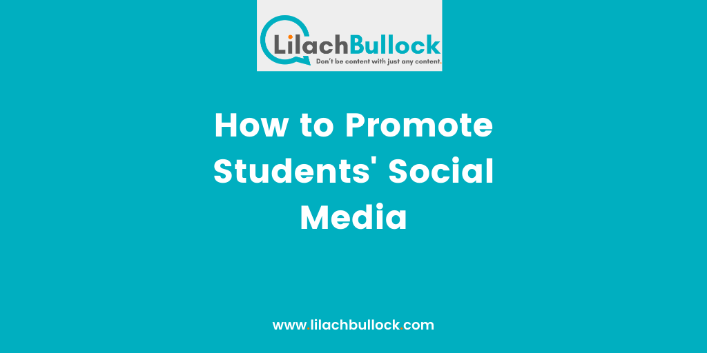 How to Promote Students_ Social Media