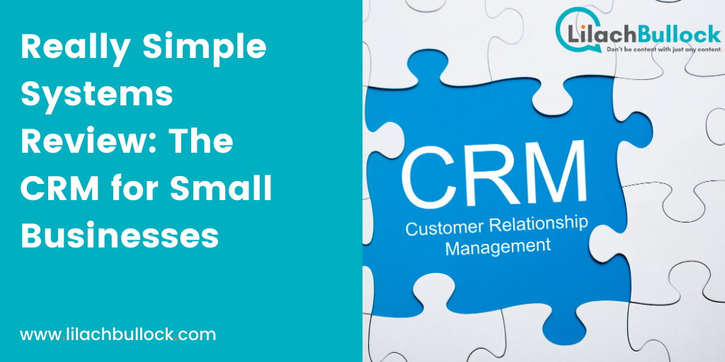 Really Simple Systems Review: The Simple And Effective CRM for Small Businesses