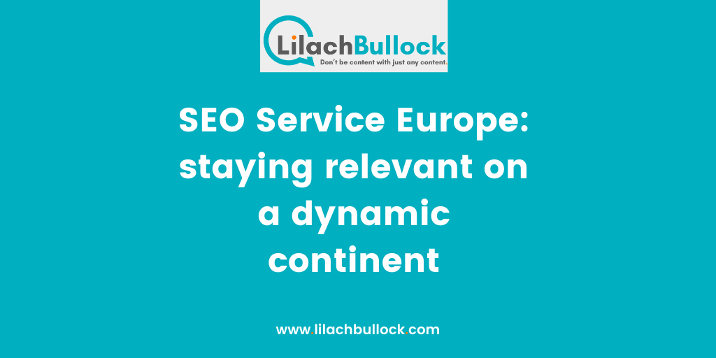 SEO Service Europe staying relevant on a dynamic continent