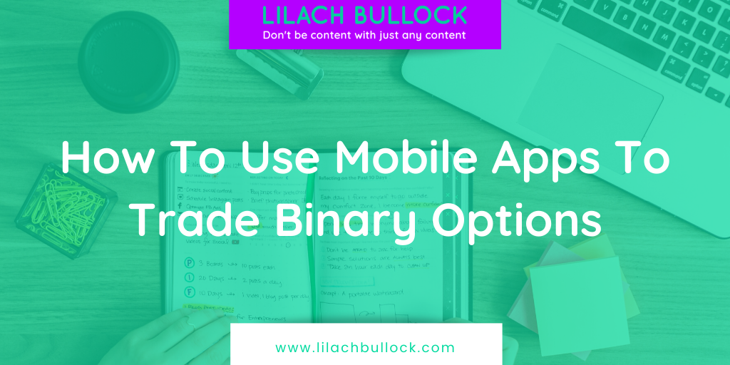 How To Use Mobile Apps To Trade Binary Options