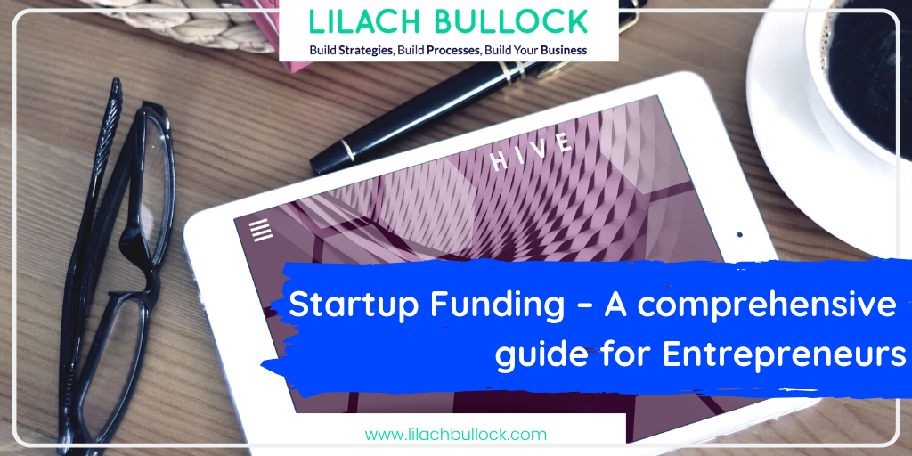 Startup Funding – A comprehensive guide for Entrepreneurs