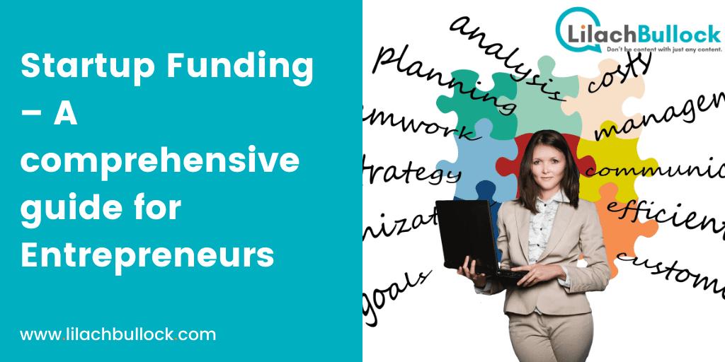 Startup Funding – A comprehensive guide for Entrepreneurs