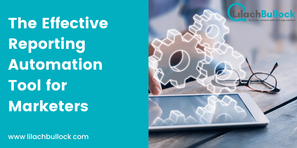 The Effective Reporting Automation Tool for Time-starved Marketers
