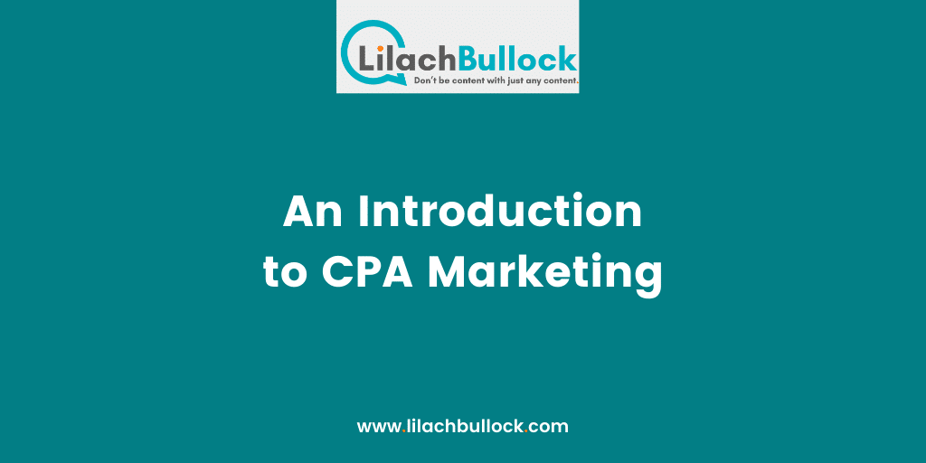 An Introduction to CPA Marketing