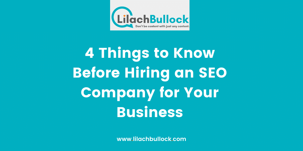 4 Things to Know Before Hiring an SEO Company for Your Business