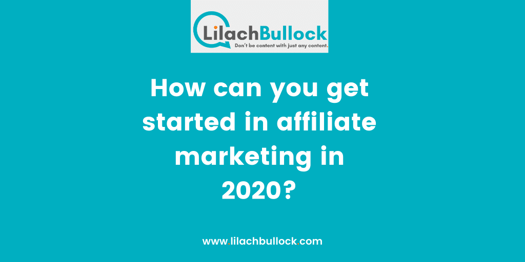 How can you get started in affiliate marketing in 2020 (1)
