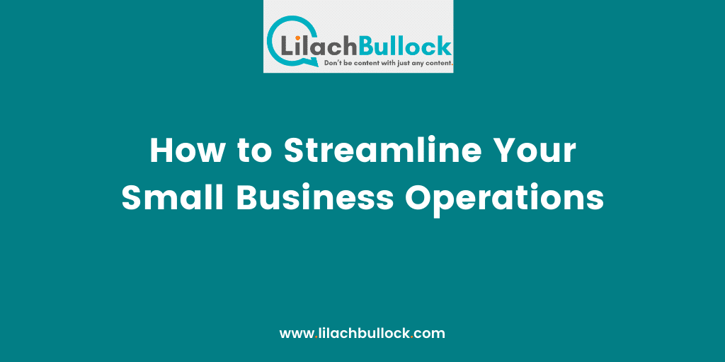How to Streamline Your Small Business Operations(1)