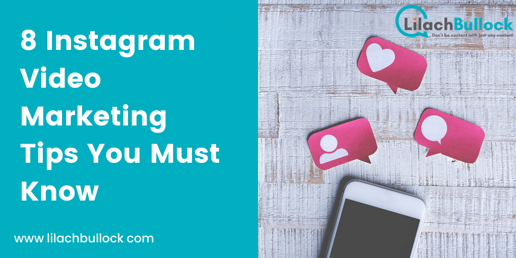 8 Instagram Video Marketing Tips You Must Know