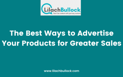 The Best Ways to Advertise Your Products for Greater Sales