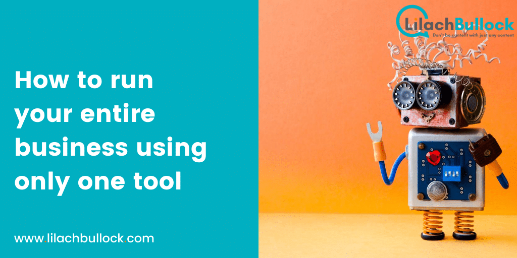 How to run your entire business using only one tool
