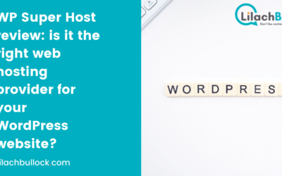 WP Super Host review: is it the right web hosting provider for your WordPress website?