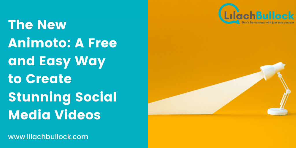 The New Animoto: A Free and Easy Way to Create Stunning Social Media Videos
