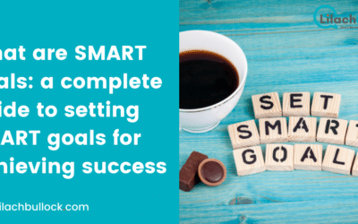 What are SMART goals: a complete guide to setting SMART goals for achieving success