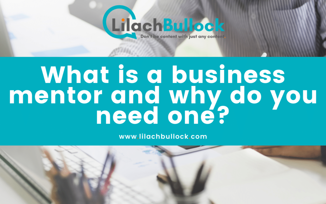 What is a business mentor and why do you need one?