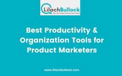 Best Productivity & Organization Tools for Product Marketers