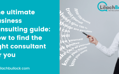 The ultimate business consulting guide: how to find the right consultant for you