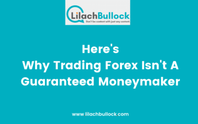 Here's Why Trading Forex Isn't A Guaranteed Moneymaker