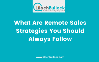 What Are Remote Sales Strategies You Should Always Follow