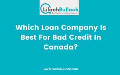 Which Loan Company Is Best For Bad Credit In Canada?