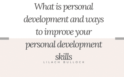 What is personal development and ways to improve your personal development skills