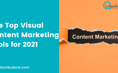 The Top Visual Content Marketing Tools for 2021