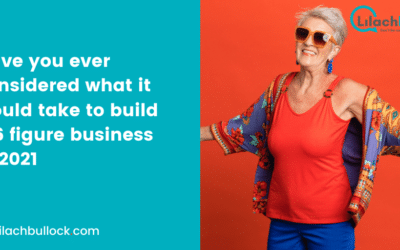 Have you considered what it would take to build a 6 figure business in 2021?