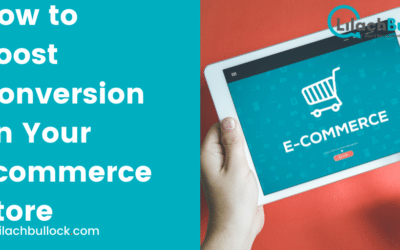 How to Boost Conversion on Your Ecommerce Store