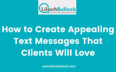 How to Create Appealing Text Messages That Clients Will Love