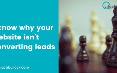 I know why your website isn't converting leads