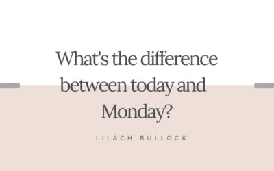 What's the difference between today and Monday?