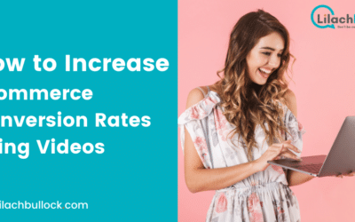 How to Increase Ecommerce Conversion Rates Using Videos