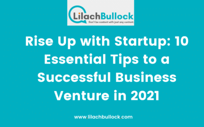 Rise Up with Startup: 10 Essential Tips to a Successful Business Venture in 2021