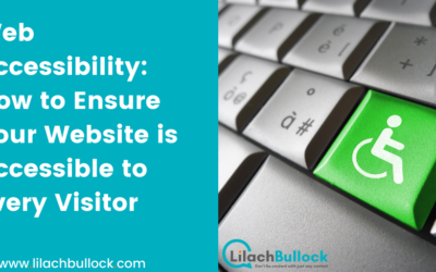 Web Accessibility: How to Ensure Your Website is Accessible to Every Visitor