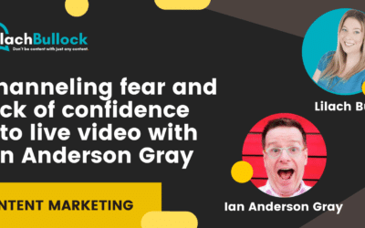Channeling fear and lack of confidence into live video with  Ian Anderson Gray